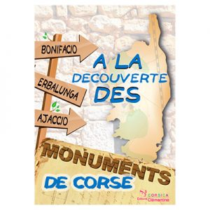 A la découverte des monuments de Corse